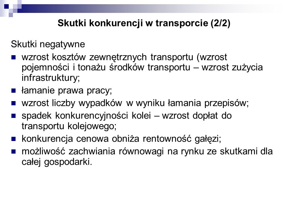 Skutki konkurencji w transporcie (2/2)