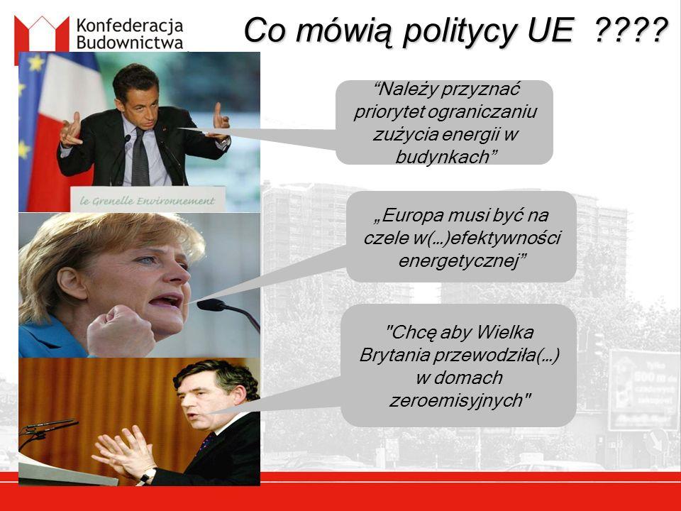 Co mówią politycy UE Należy przyznać priorytet ograniczaniu zużycia energii w budynkach