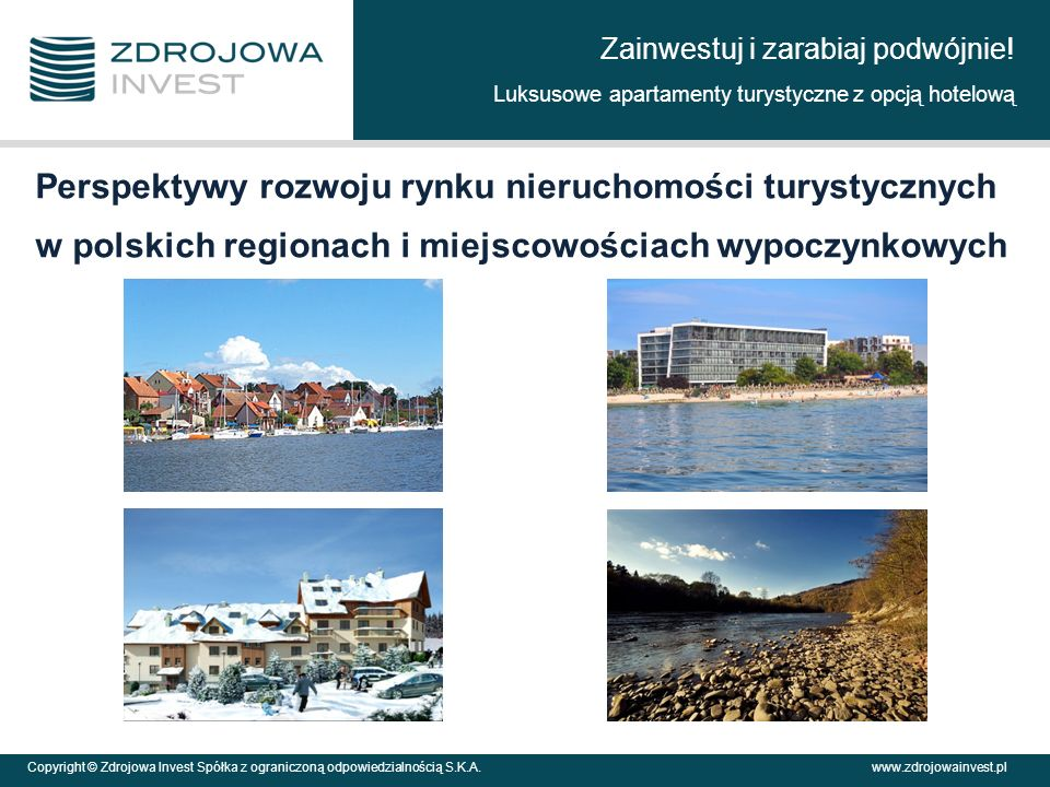 Perspektywy rozwoju rynku nieruchomości turystycznych