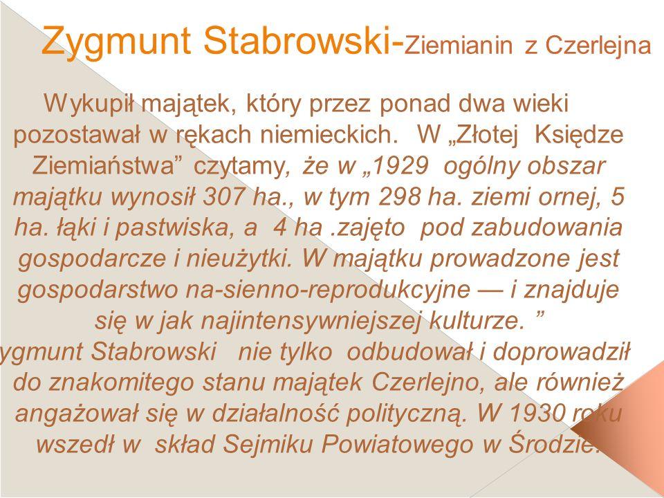 Zygmunt Stabrowski-Ziemianin z Czerlejna