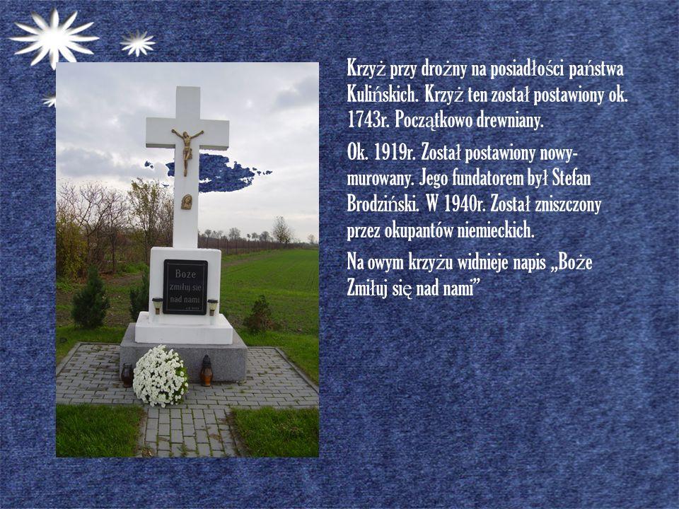Krzyż przy drożny na posiadłości państwa Kulińskich