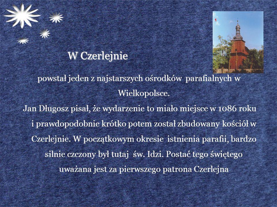 powstał jeden z najstarszych ośrodków parafialnych w Wielkopolsce.