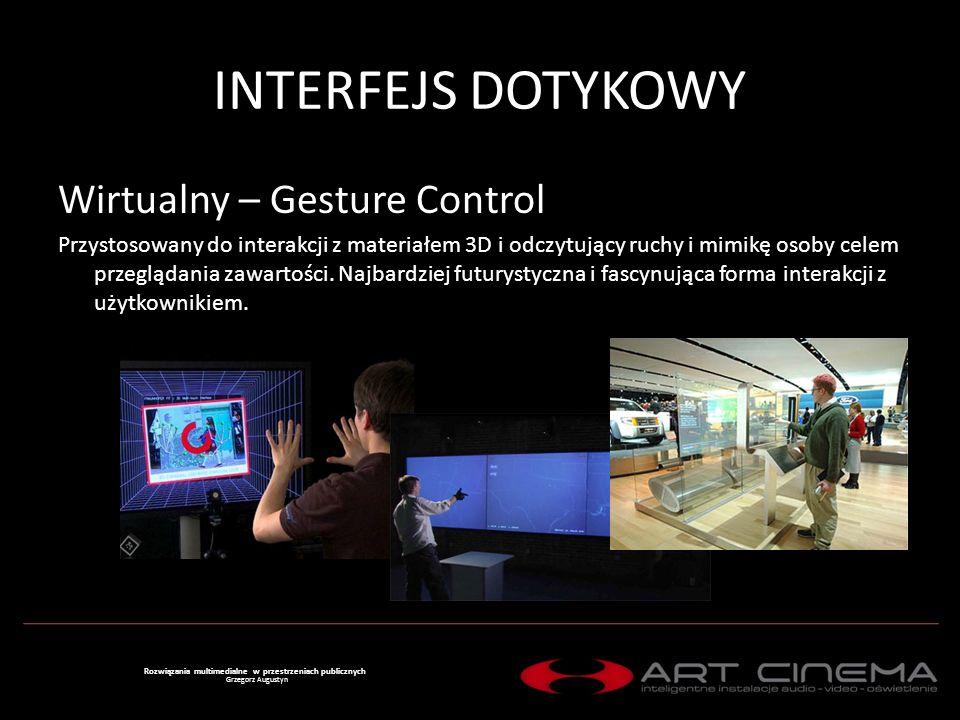 INTERFEJS DOTYKOWY Wirtualny – Gesture Control