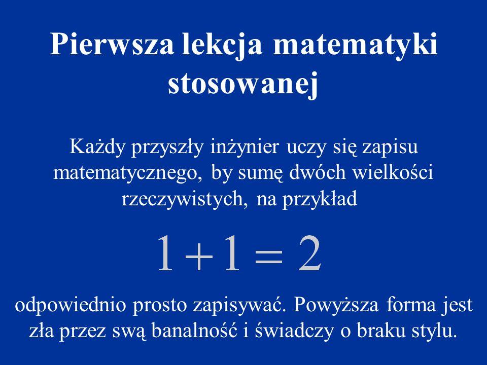 Pierwsza lekcja matematyki stosowanej