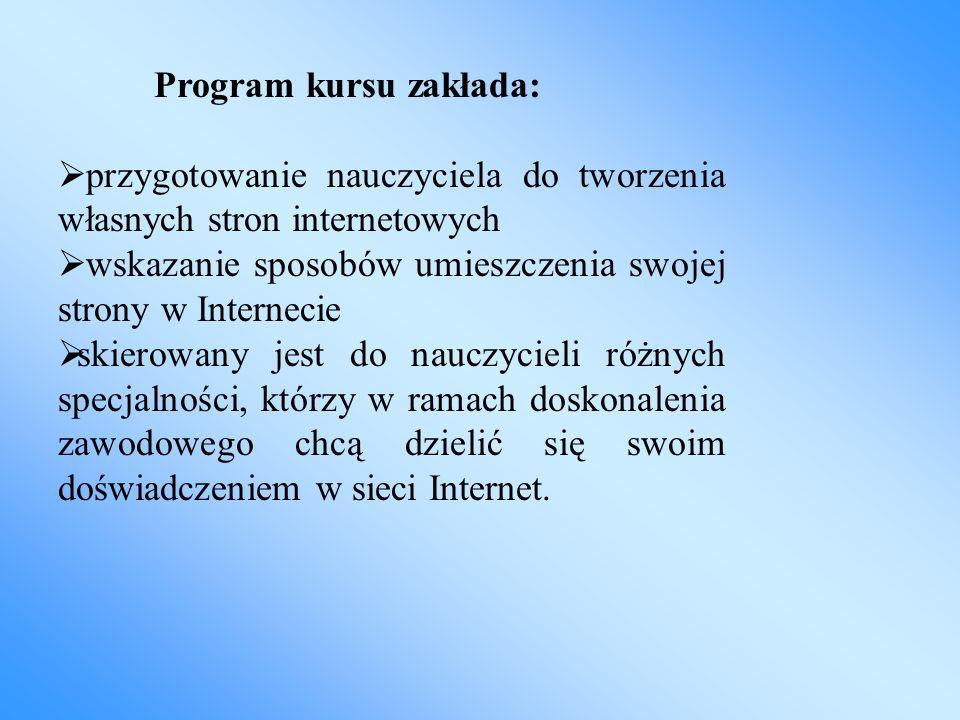 Program kursu zakłada: