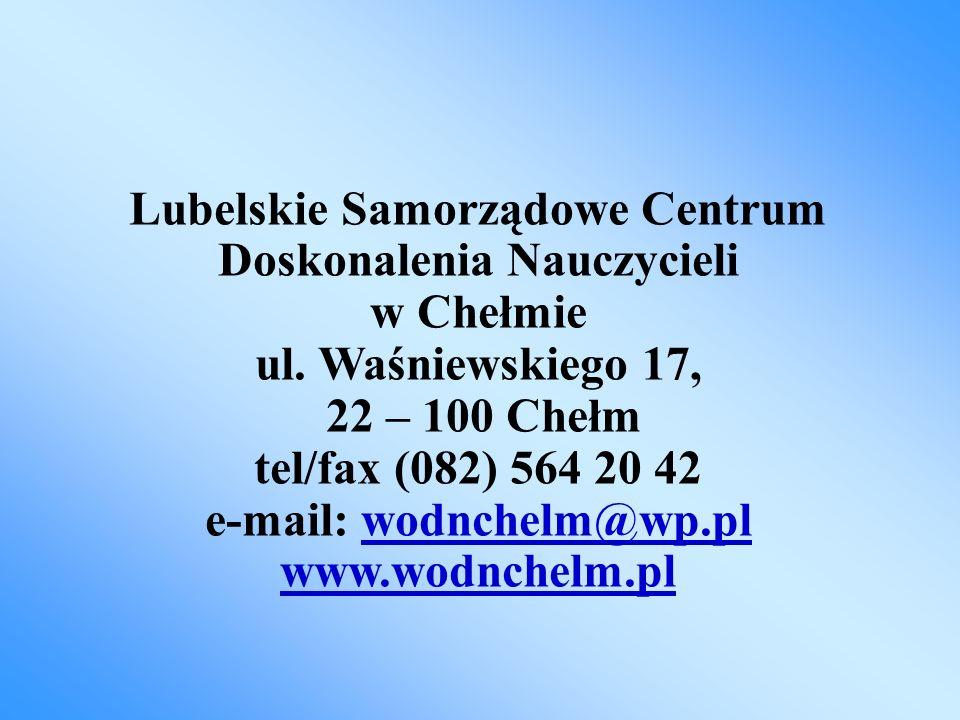 Lubelskie Samorządowe Centrum Doskonalenia Nauczycieli w Chełmie