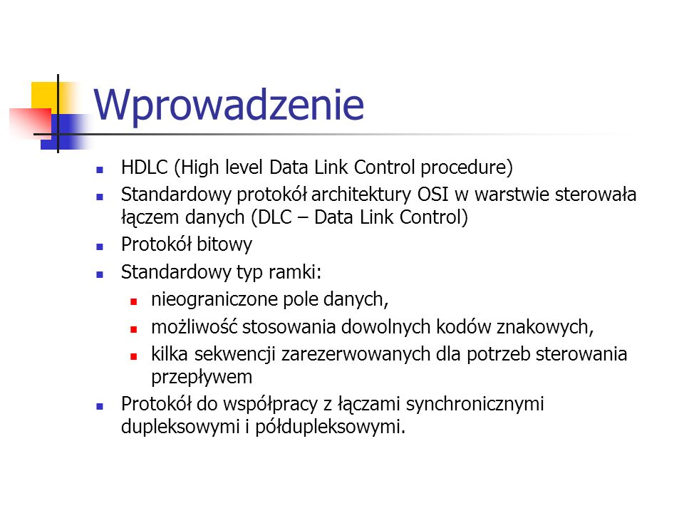 Wprowadzenie HDLC (High level Data Link Control procedure)