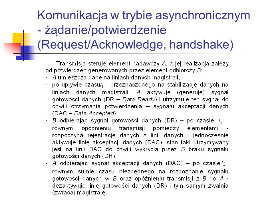 Komunikacja w trybie asynchronicznym - żądanie/potwierdzenie (Request/Acknowledge, handshake)
