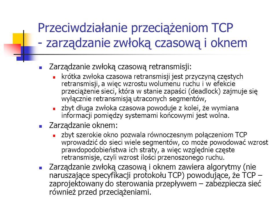 Przeciwdziałanie przeciążeniom TCP - zarządzanie zwłoką czasową i oknem