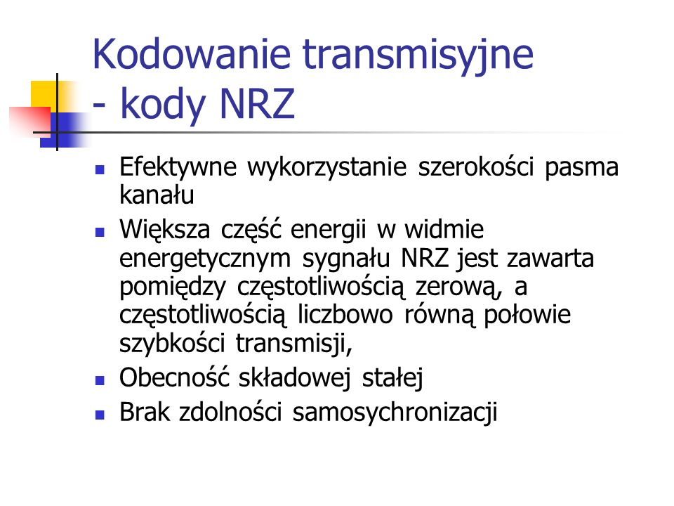 Kodowanie transmisyjne - kody NRZ