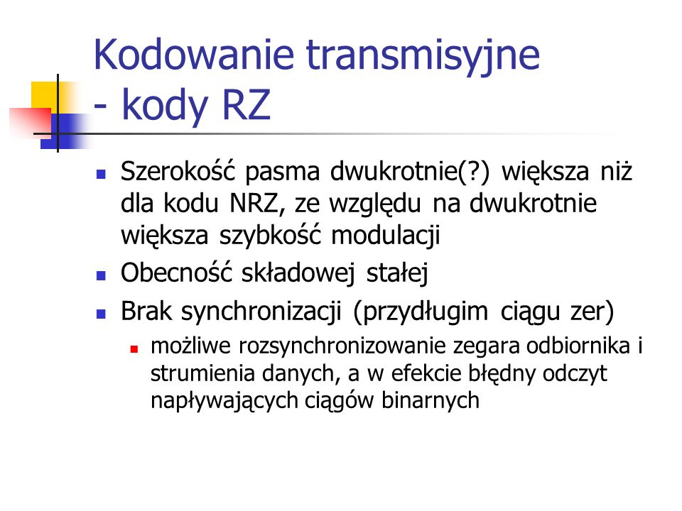 Kodowanie transmisyjne - kody RZ