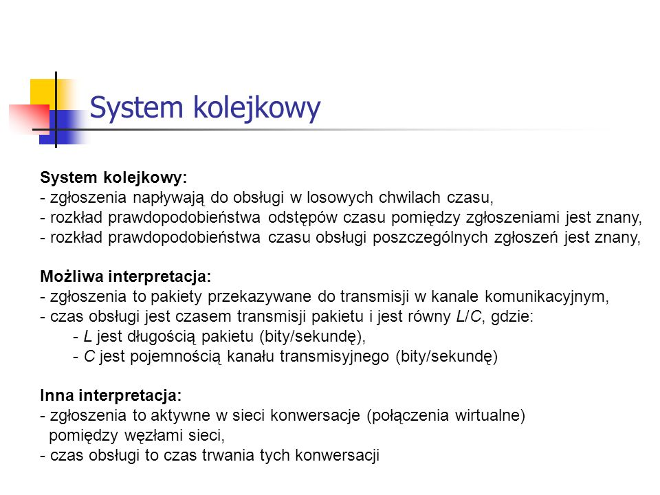 System kolejkowy System kolejkowy: