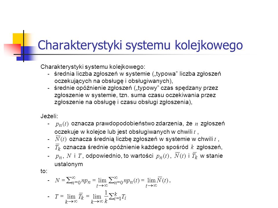 Charakterystyki systemu kolejkowego