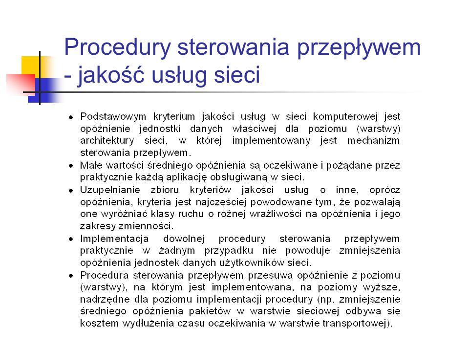 Procedury sterowania przepływem - jakość usług sieci