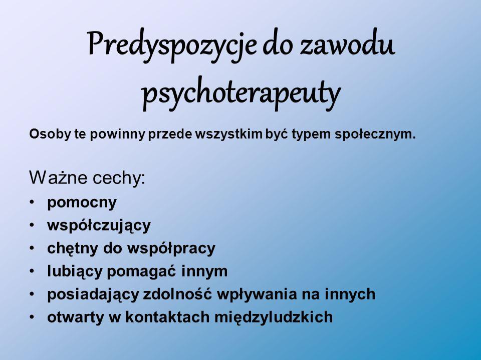 Predyspozycje do zawodu psychoterapeuty