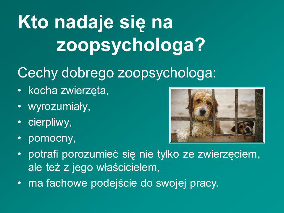 Kto nadaje się na zoopsychologa
