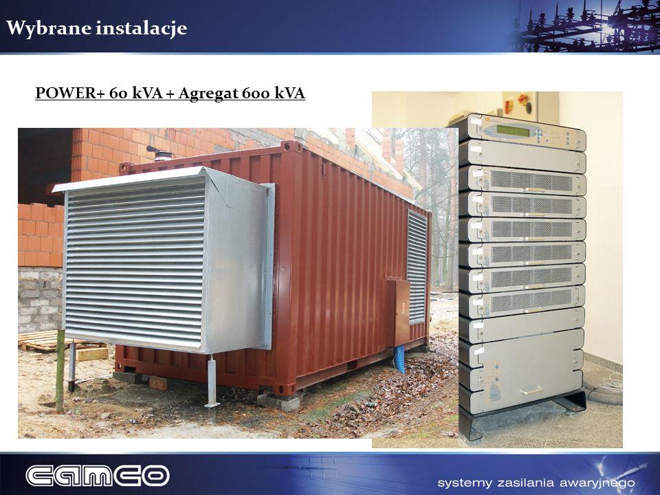 Wybrane instalacje POWER+ 60 kVA + Agregat 600 kVA