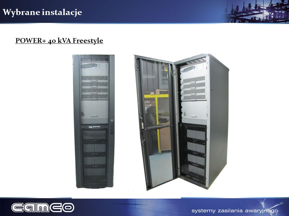 Wybrane instalacje POWER+ 40 kVA Freestyle