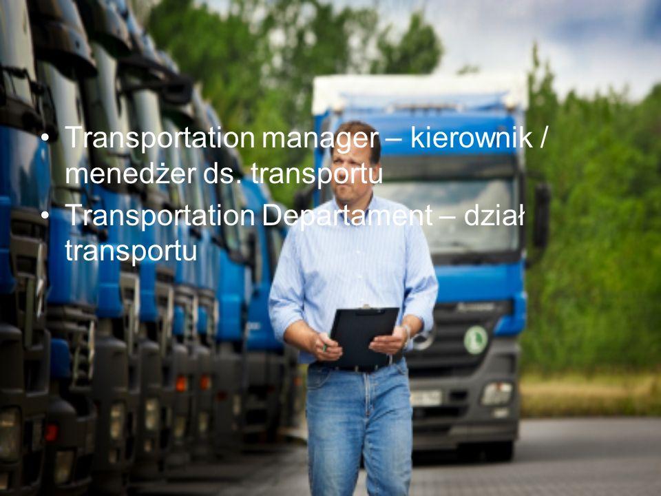 Transportation manager – kierownik / menedżer ds. transportu