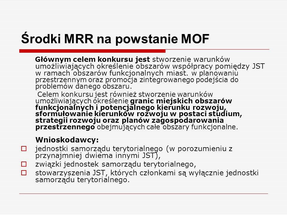 Środki MRR na powstanie MOF