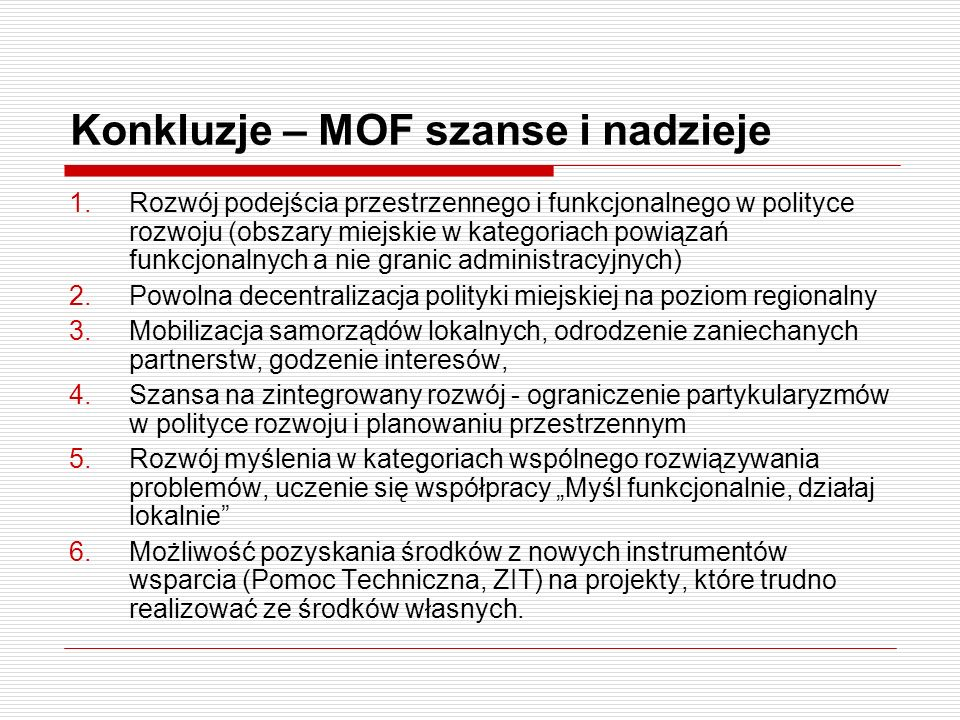 Konkluzje – MOF szanse i nadzieje