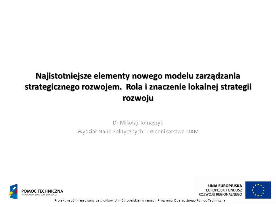 Dr Mikołaj Tomaszyk Wydział Nauk Politycznych i Dziennikarstwa UAM