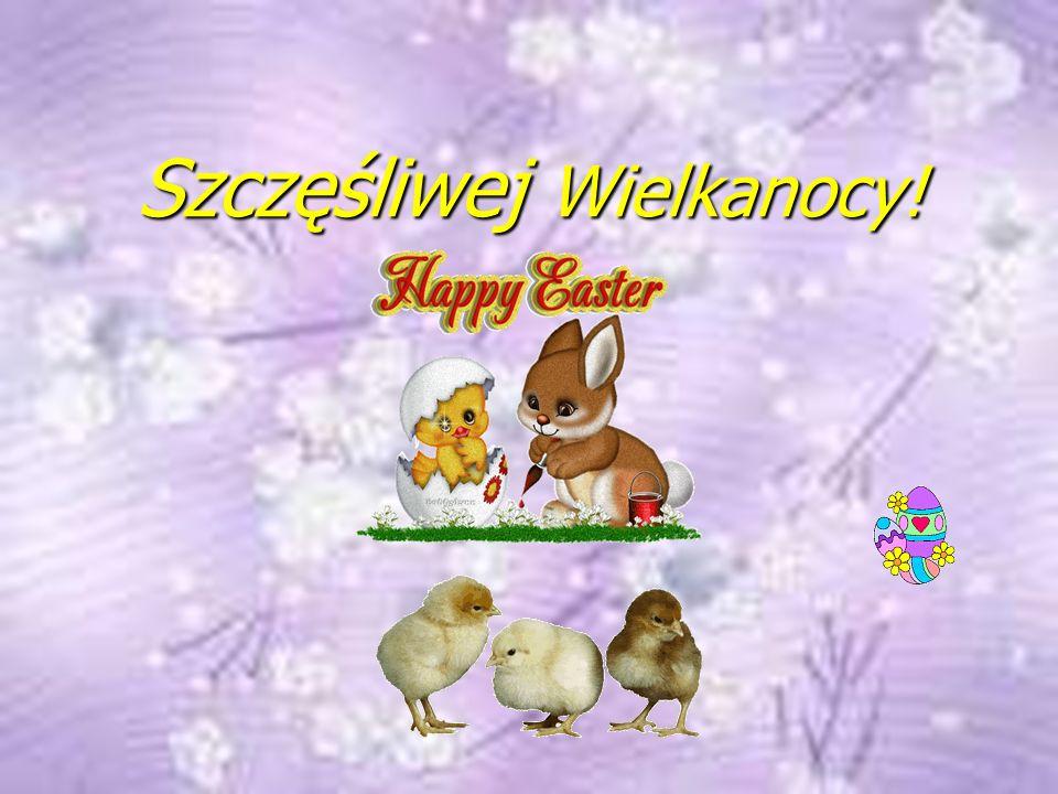 Szczęśliwej Wielkanocy!