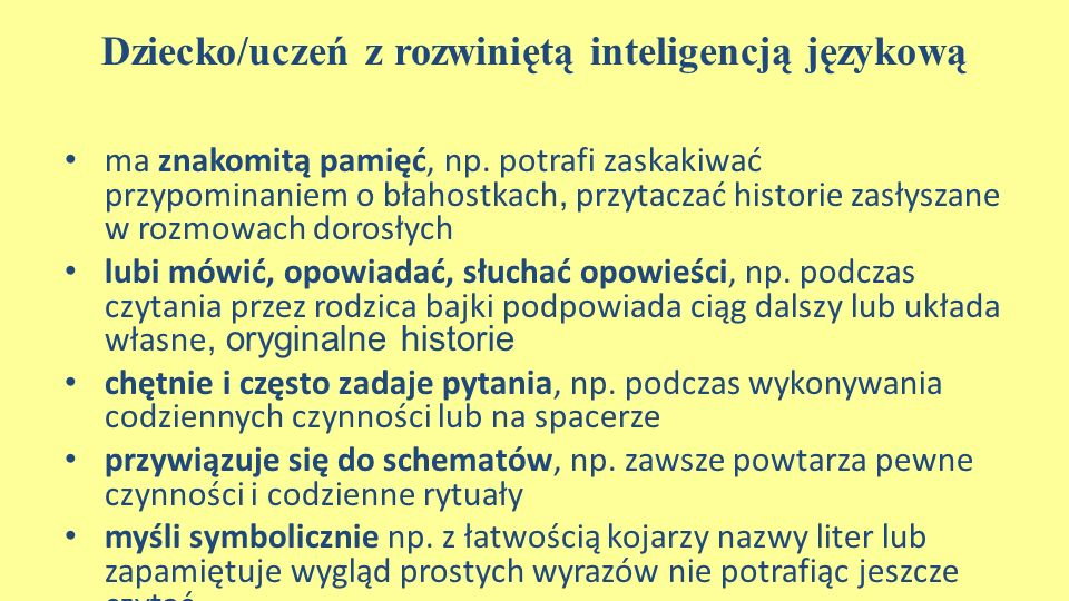 Dziecko/uczeń z rozwiniętą inteligencją językową