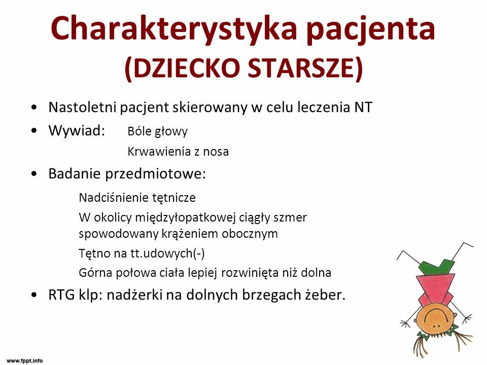 Charakterystyka pacjenta (DZIECKO STARSZE)