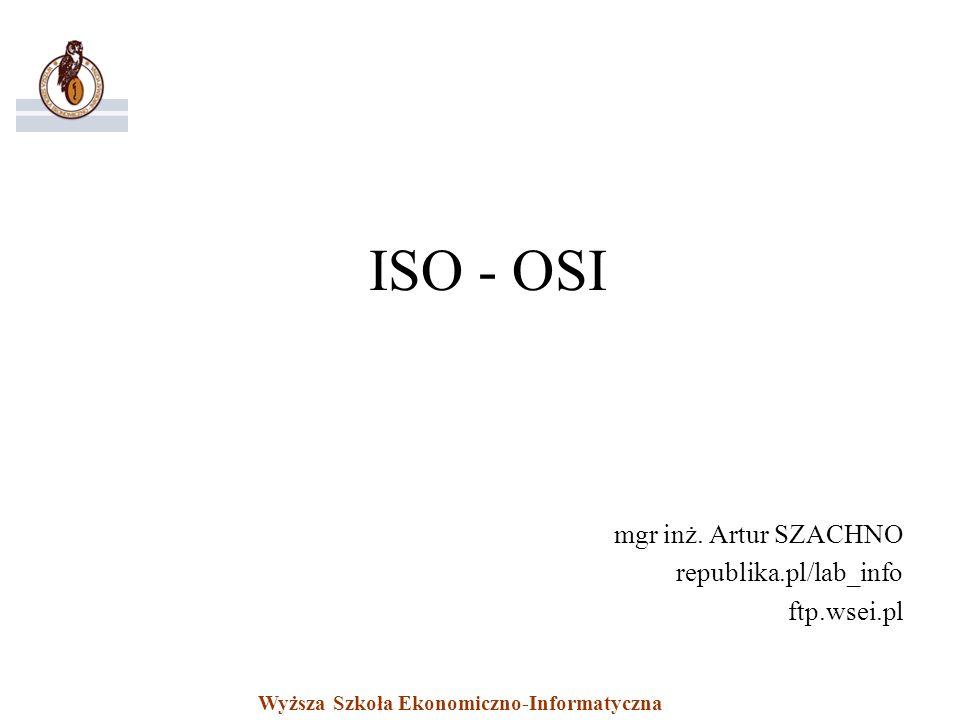 mgr inż. Artur SZACHNO republika.pl/lab_info ftp.wsei.pl