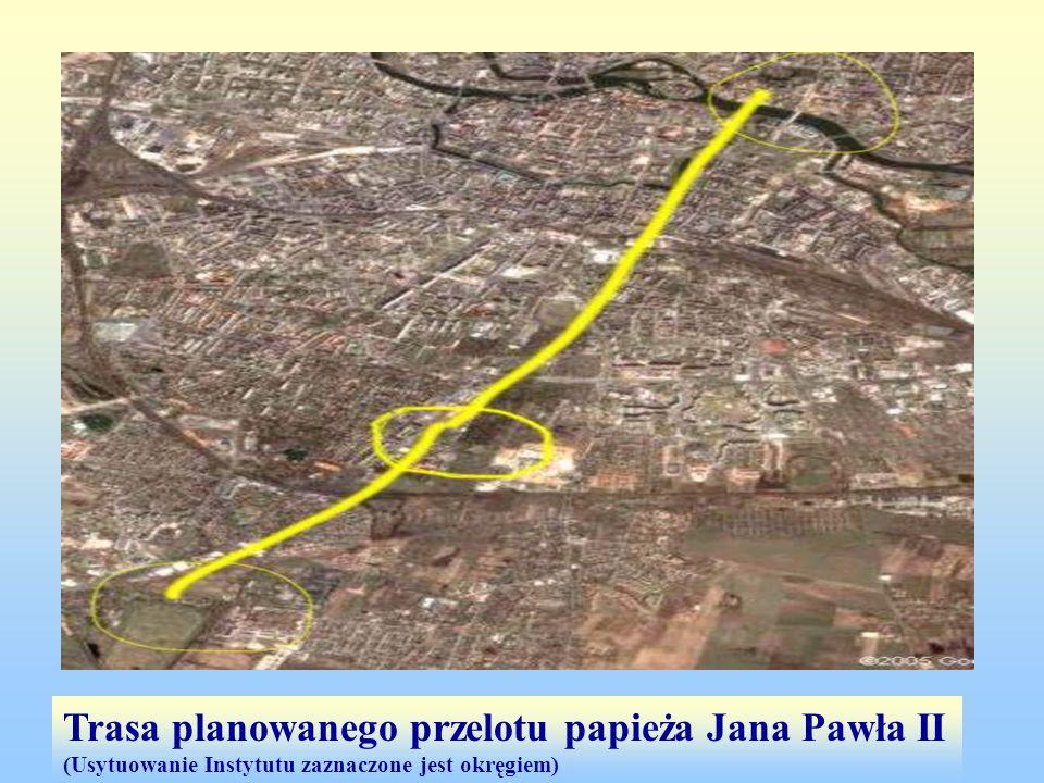Trasa planowanego przelotu papieża Jana Pawła II