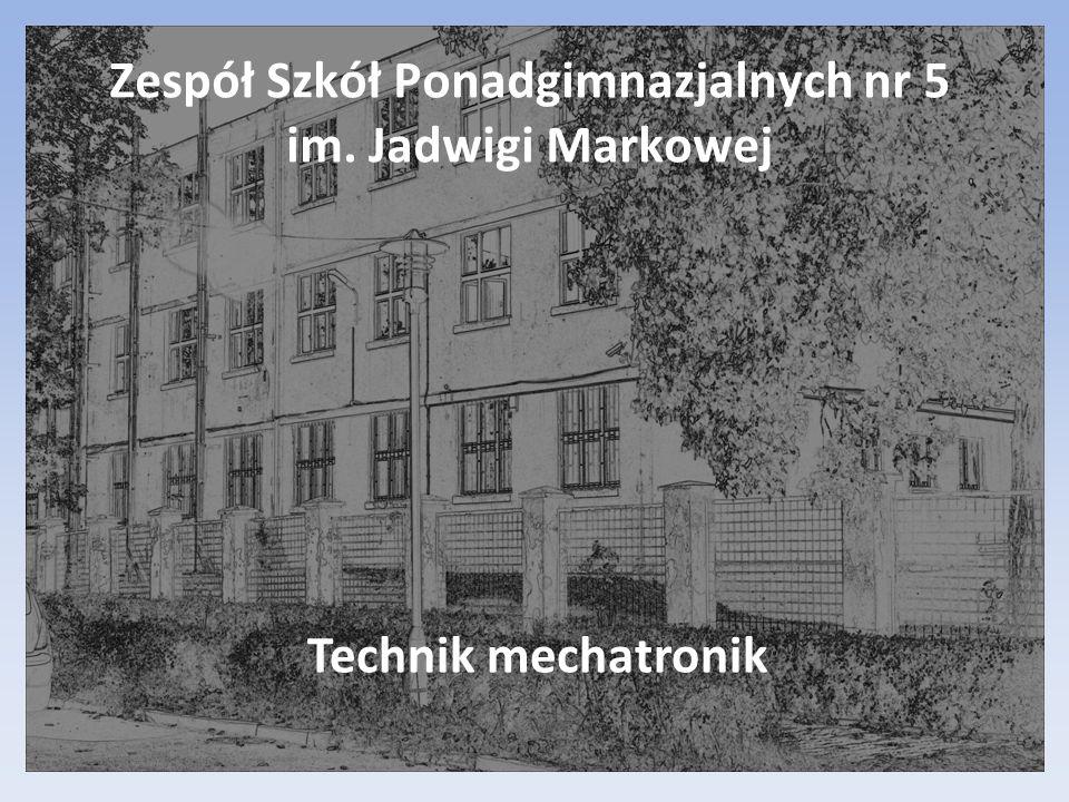 Zespół Szkół Ponadgimnazjalnych nr 5 im. Jadwigi Markowej