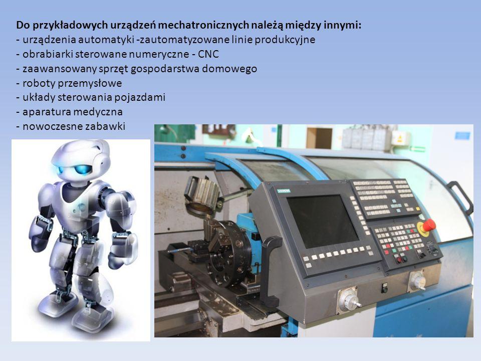 Do przykładowych urządzeń mechatronicznych należą między innymi: