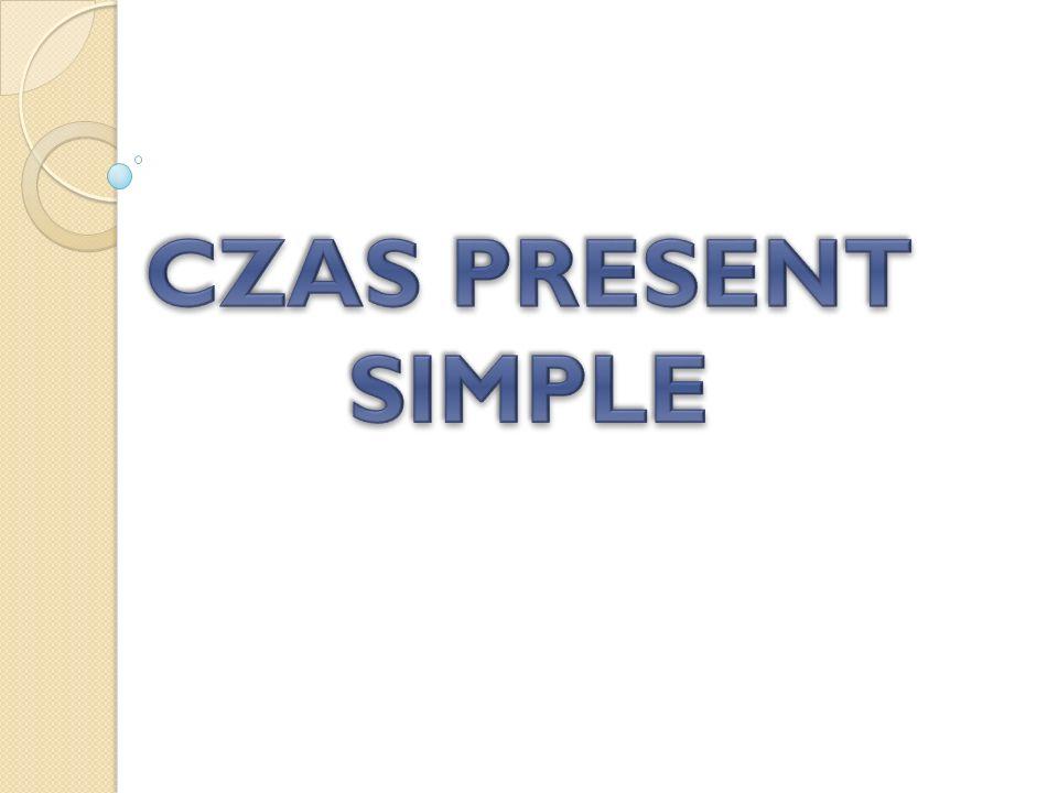 CZAS PRESENT SIMPLE