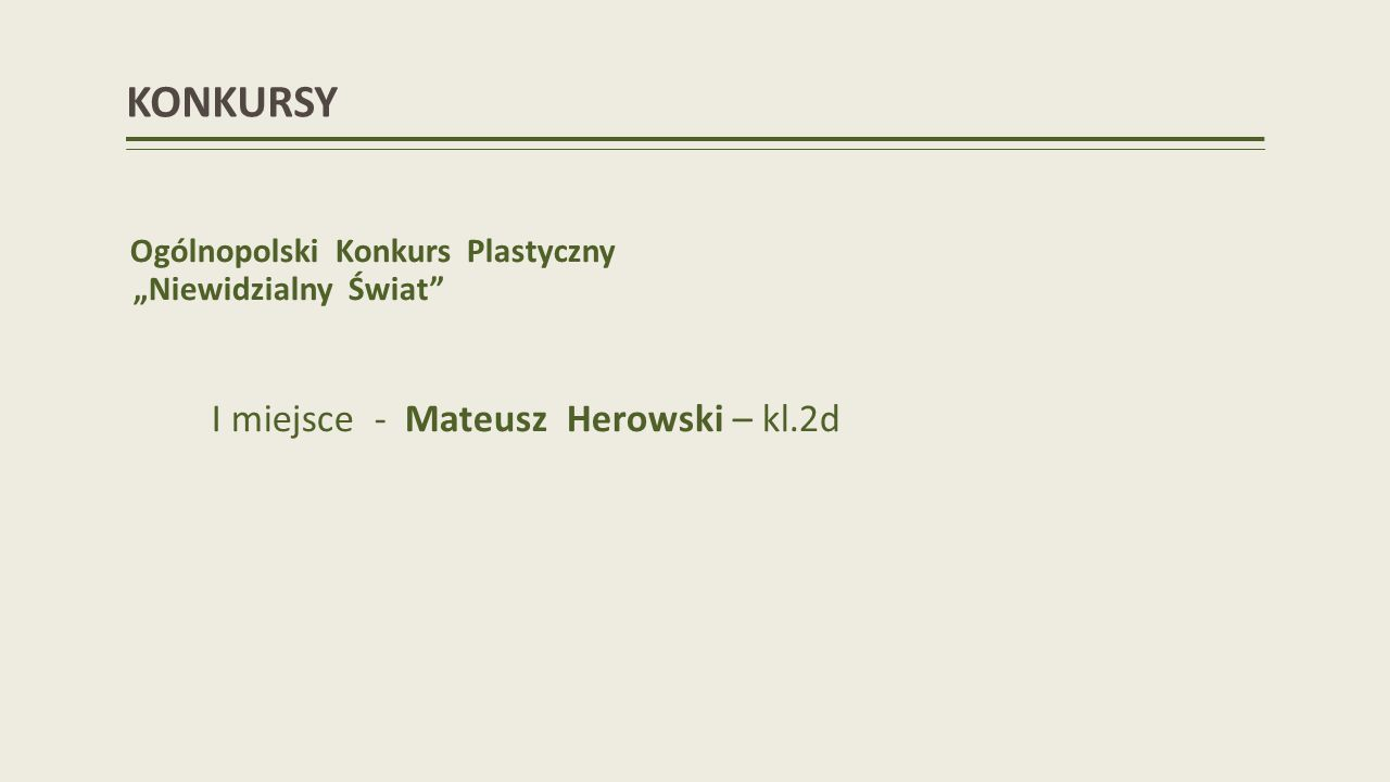 KONKURSY I miejsce - Mateusz Herowski – kl.2d
