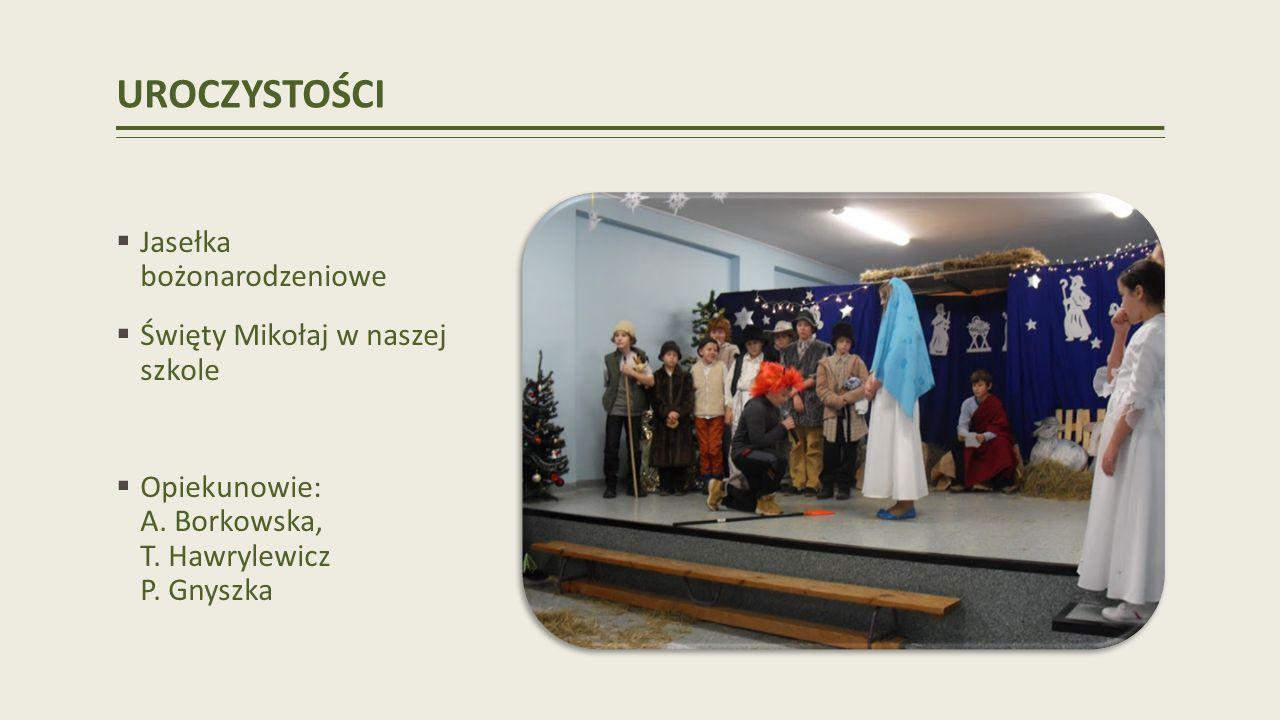 UROCZYSTOŚCI Jasełka bożonarodzeniowe Święty Mikołaj w naszej szkole