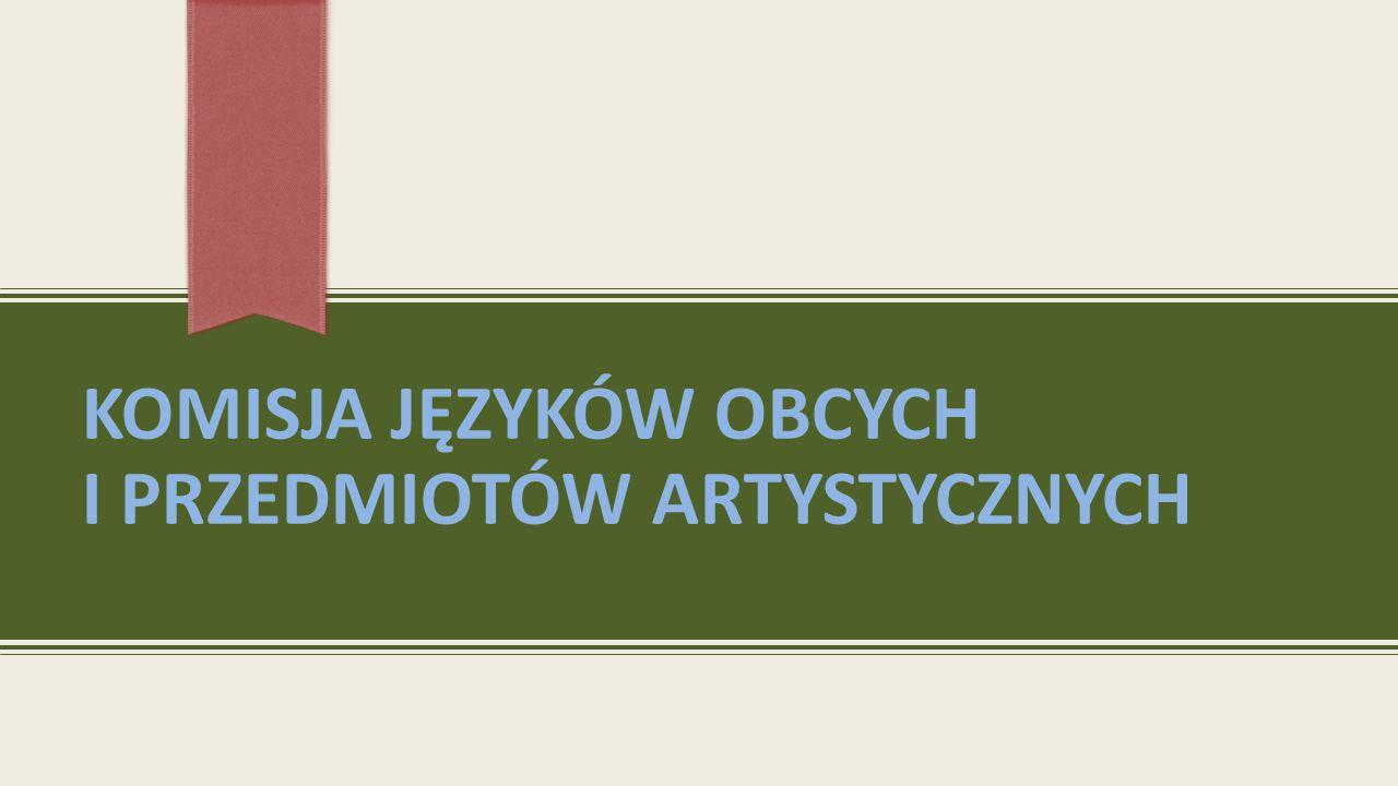 KomisjA Języków Obcych i Przedmiotów Artystycznych