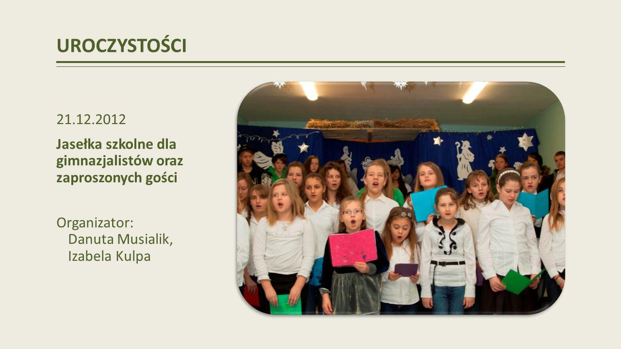 UROCZYSTOŚCI 21.12.2012. Jasełka szkolne dla gimnazjalistów oraz zaproszonych gości.