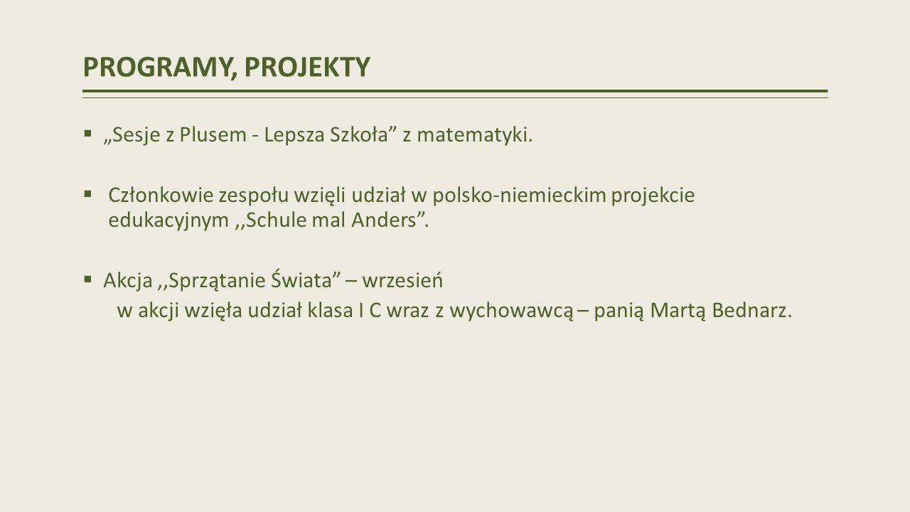"""PROGRAMY, PROJEKTY """"Sesje z Plusem - Lepsza Szkoła z matematyki."""