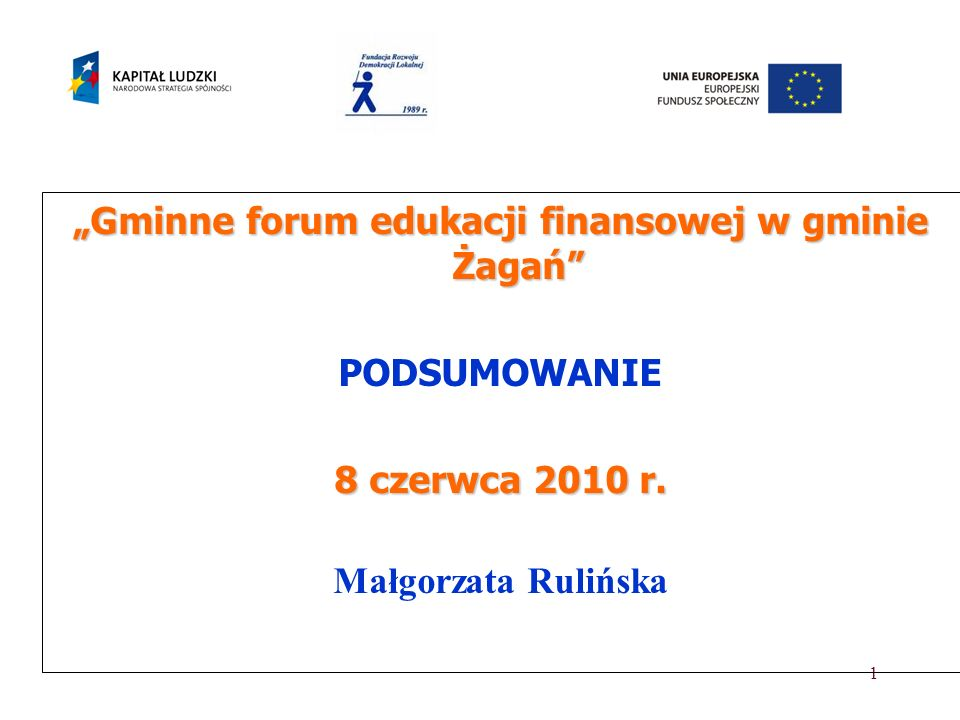 """""""Gminne forum edukacji finansowej w gminie Żagań"""