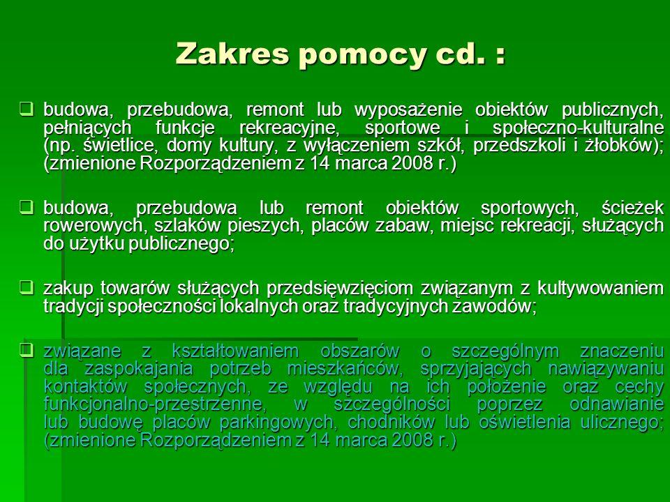 Zakres pomocy cd. :