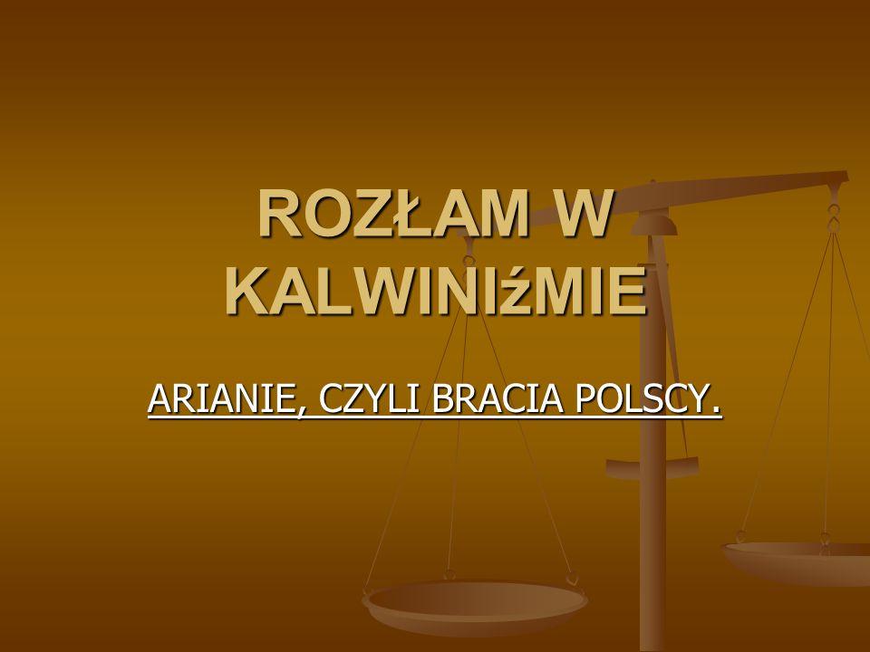 ARIANIE, CZYLI BRACIA POLSCY.
