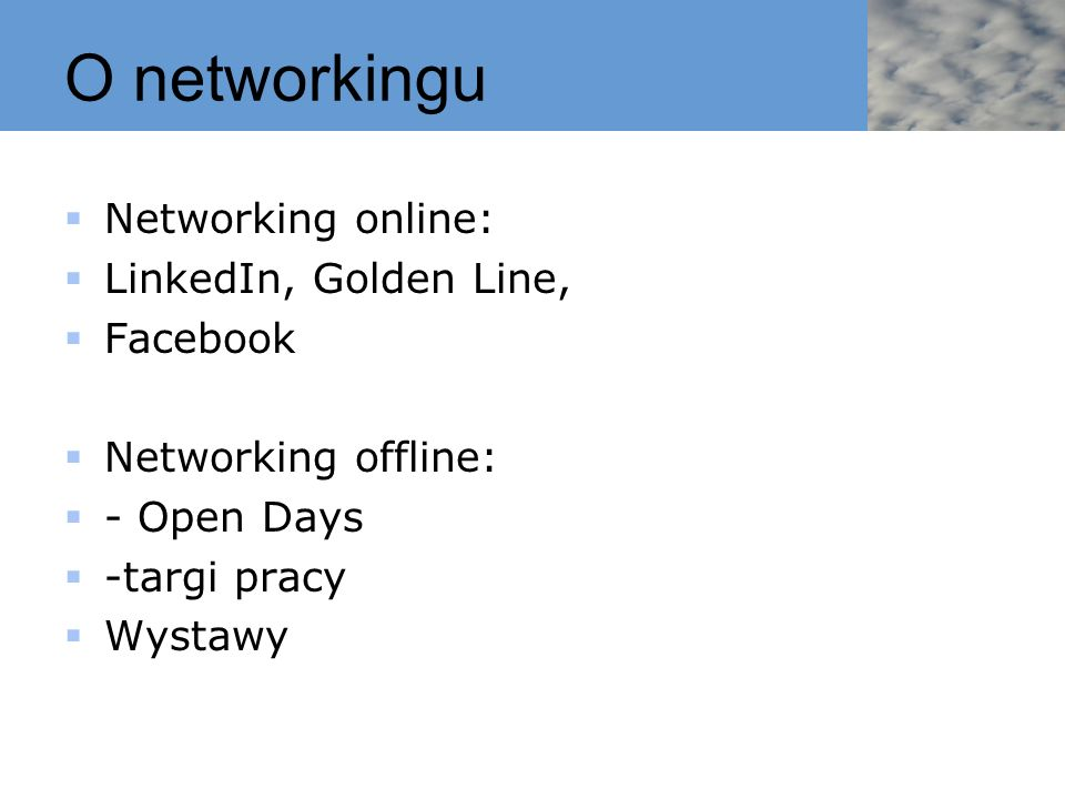 O networkingu Networking online: LinkedIn, Golden Line, Facebook