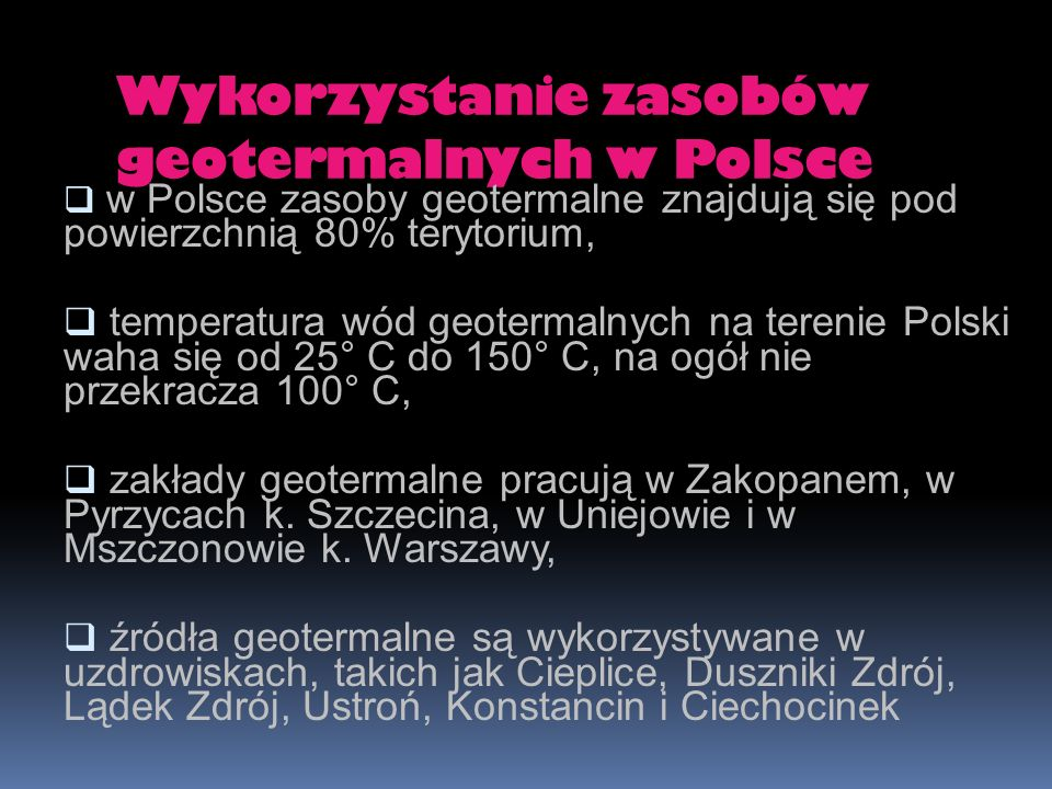 Wykorzystanie zasobów geotermalnych w Polsce