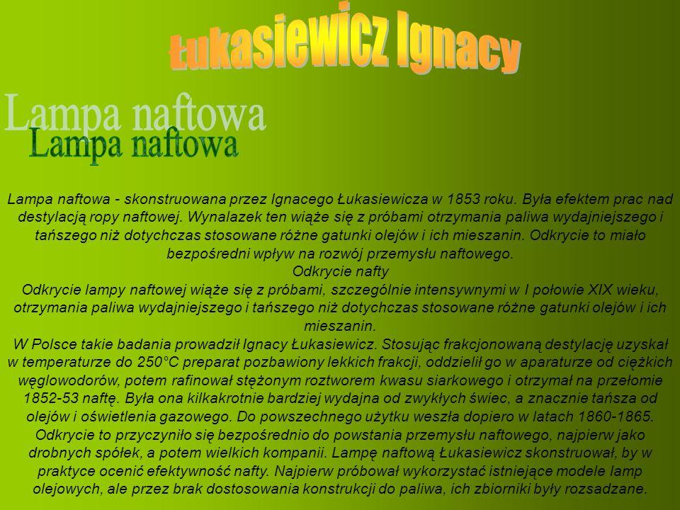 Łukasiewicz Ignacy Lampa naftowa
