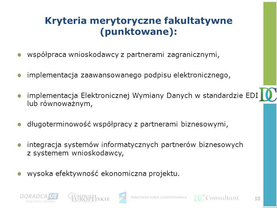 Kryteria merytoryczne fakultatywne (punktowane):