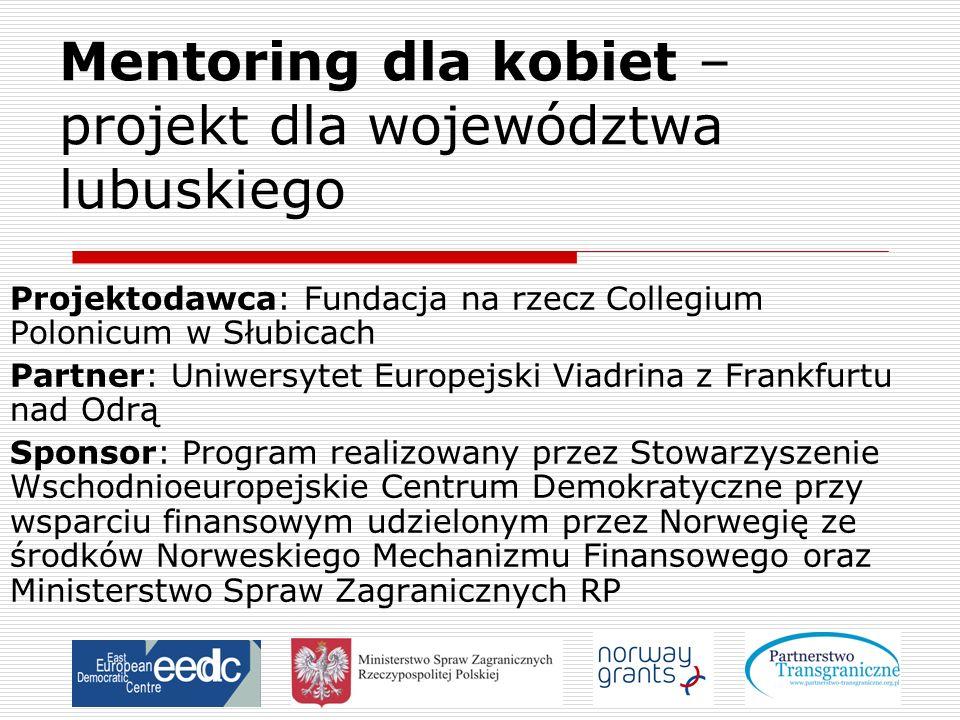 Mentoring dla kobiet – projekt dla województwa lubuskiego
