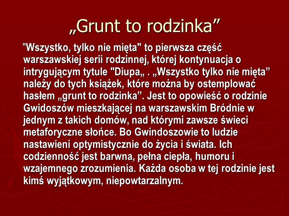 """""""Grunt to rodzinka"""