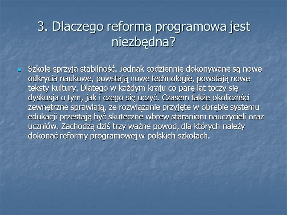3. Dlaczego reforma programowa jest niezbędna
