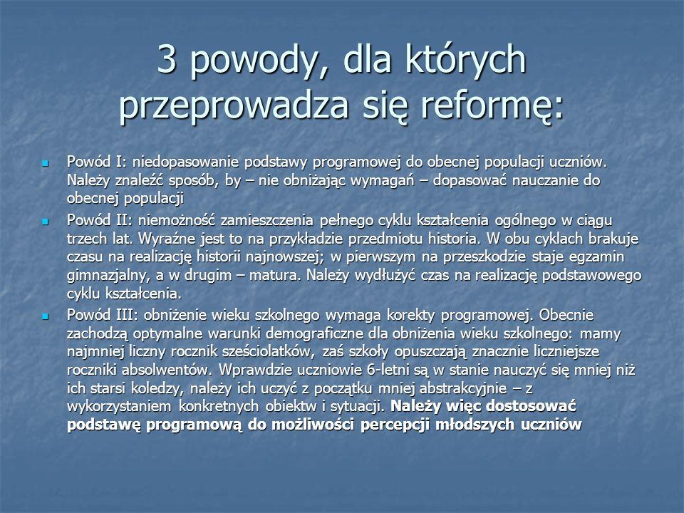 3 powody, dla których przeprowadza się reformę: